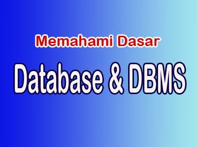 Database dan DBMS
